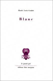Blanc - ClaudeLouis-Combet