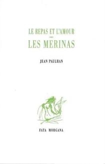 Le repas et l'amour chez les Mérinas - JeanPaulhan
