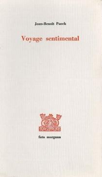 Voyage sentimental - Jean-BenoîtPuech