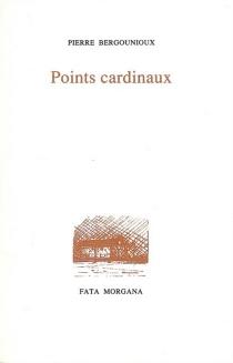 Points cardinaux - PierreBergounioux
