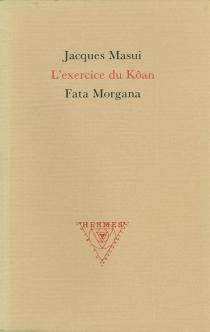 L'exercice du Kôan - JacquesMasui