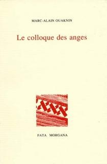 Le colloque des anges - Marc-AlainOuaknin