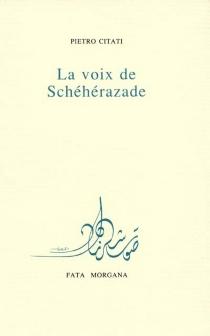 La voix de Schéhérazade - PietroCitati