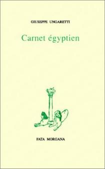 Carnet égyptien - GiuseppeUngaretti