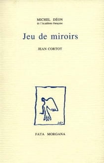 Jeu de miroirs - JeanCortot