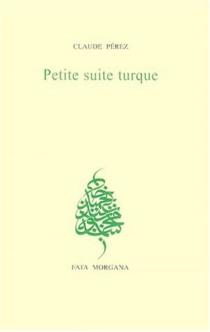 Petite suite turque - ClaudePérez