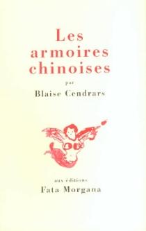 Les armoires chinoises - BlaiseCendrars
