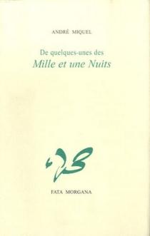 De quelques nuits - AndréMiquel