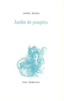 Jardin de poupées - LionelBourg