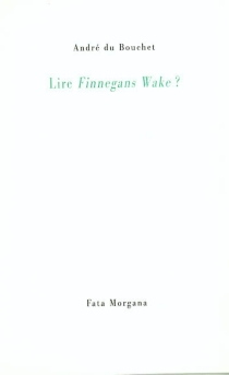 Lire Finnegans Wake ? - James Joyce