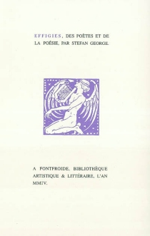 Effigies, des poètes et de la poésie - StefanGeorge