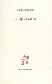 L'opuscule - DanielBourdon