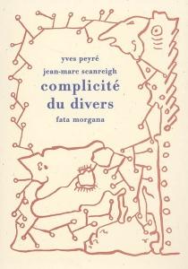 Complicité du divers - YvesPeyré