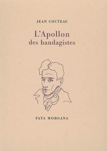 L'Apollon des bandagistes - JeanCocteau