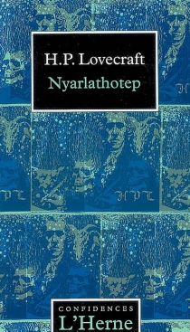 Nyarlathotep - Howard Phillips Lovecraft