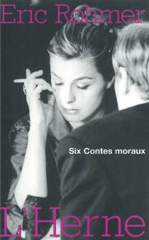 Six contes moraux - ÉricRohmer