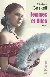 Femmes et filles - ElizabethGaskell