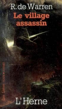 Le village assassin - Raoul deWarren