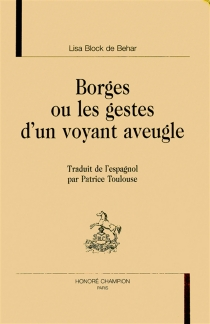 Borges ou Les gestes d'un voyant aveugle - LisaBlock de Behar