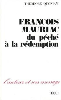 François Mauriac : du péché à la rédemption - ThéodoreQuoniam