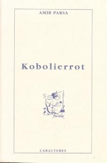 Kobolierrot - AmirParsa