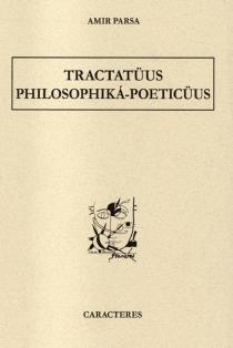 Tractatuüs philosophika-poeticuus - AmirParsa