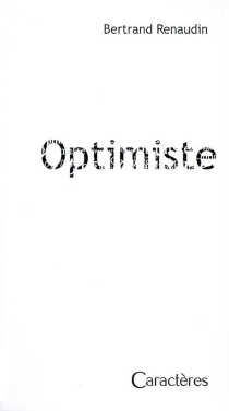 Optimiste - Bertrand Renaudin