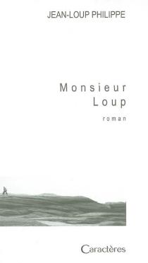Monsieur Loup - Jean-LoupPhilippe