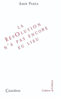 La révolution n'a pas encore eu lieu : quatrain - AmirParsa