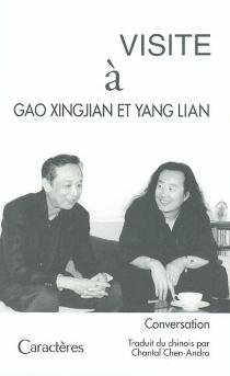 Visite à Gao Xingjian et Yang Lian : conversation - XingjianGao