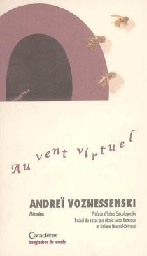 Au vent virtuel - AndreïVoznessenski