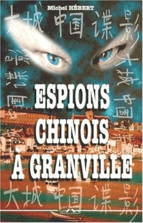 Espions chinois à Granville - MichelHébert
