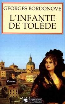 L'infante de Tolède - GeorgesBordonove