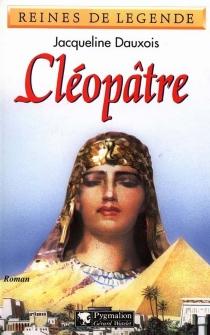 Cléopâtre - JacquelineDauxois