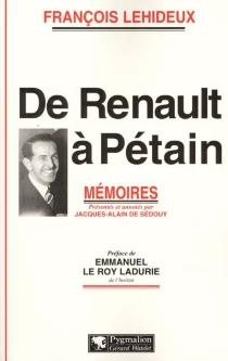 De Renault à Pétain : mémoires - FrançoisLehideux