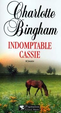 Indomptable Cassie - CharlotteBingham