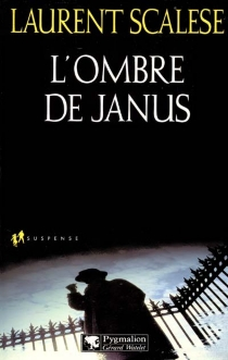L'ombre de Janus - Laurent Scalese