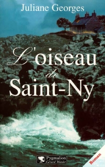 L'oiseau de Saint-Ny - Juliane Georges