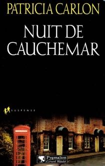 Nuit de cauchemar - PatriciaCarlon