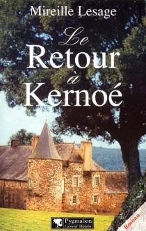 Le retour à Kernoé - MireilleLesage