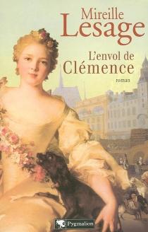L'envol de Clémence - MireilleLesage
