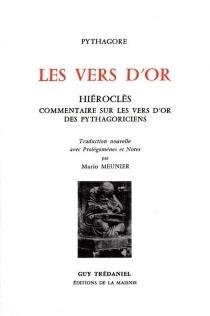 Les Vers d'or| Commentaire sur les vers d'or des pythagoriciens, d'Hiéroclès - MarioMeunier