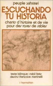 Chants d'histoire et de vie pour des roses de sable - NabileFarès
