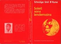 Soleil sans lendemains - TchicayaUnti B'kune
