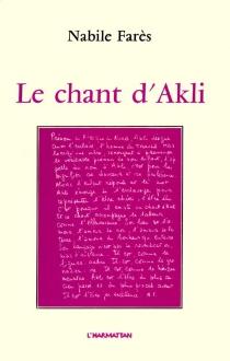 Le Chant d'Akli - NabileFarès