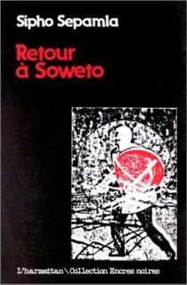 Retour à Soweto - SiphoSepamla