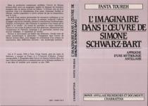 L'Imaginaire dans l'oeuvre de Simone Schwarz-Bart : approche d'une mythologie antillaise - FantaToureh