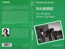Namibie : les derniers colons d'Afrique - Christine vonGarnier