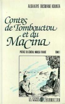 Contes de Tombouctou et du Macina - Albakaye OusmaneKounta
