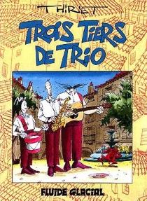 Trois tiers de trio - Thiriet